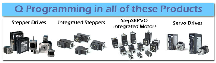 Q Programming supported by all step, servo and StepSERVO product lines